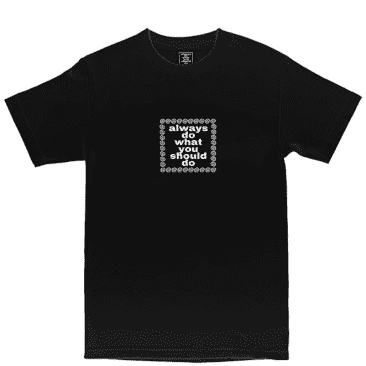 always do what you should do always logo t-shirt - Black