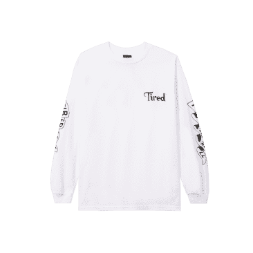 TIRED TIRED AS HELL L/S TEE - WHITE