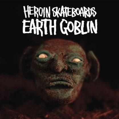 Heroin Skateboards - Earth Goblin DVD