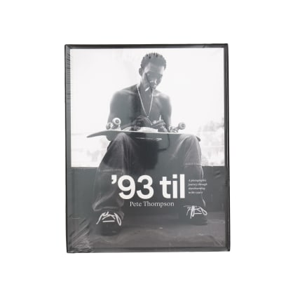 '93 Til - A Photographic Journey Though Skateboarding in the 1990s Book by Pete Thompson