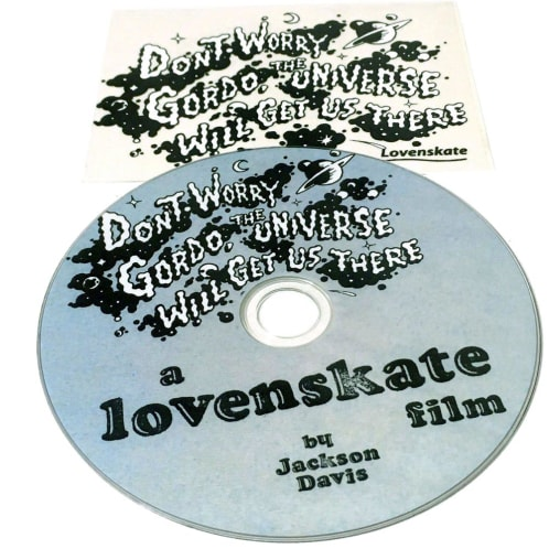 """Lovenskate """"Don't Worry Gordo, The Universe Will Get Us There"""" DVD"""