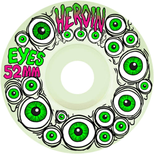 Heroin Eyes - 52mm