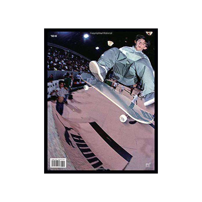 '93 Til - A Photographic Journey Though Skateboarding in the 1990s Book by Pete Thompson | Book by Pete Thompson 2