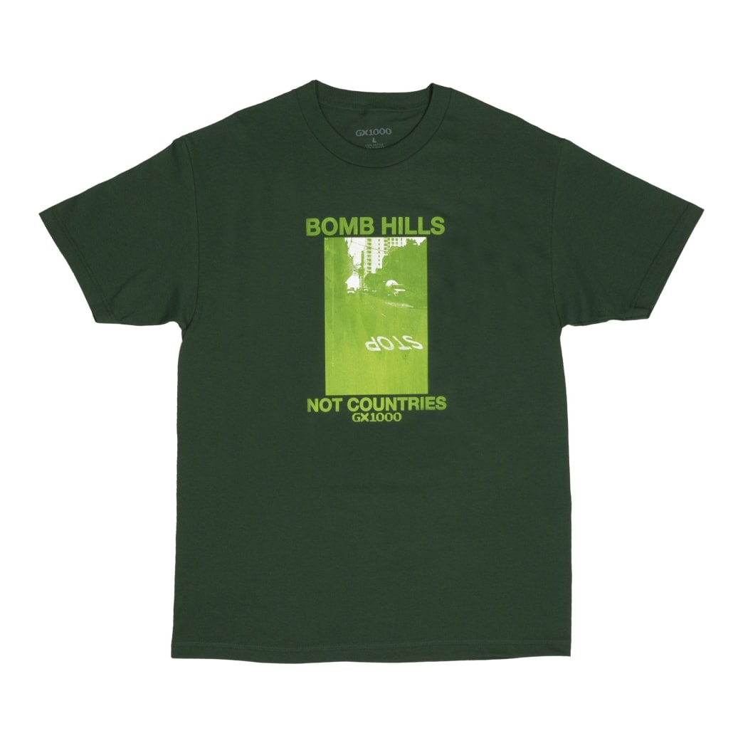 GX1000 Bomb Hills Not Countries T-Shirt - Forest | T-Shirt by GX1000 1