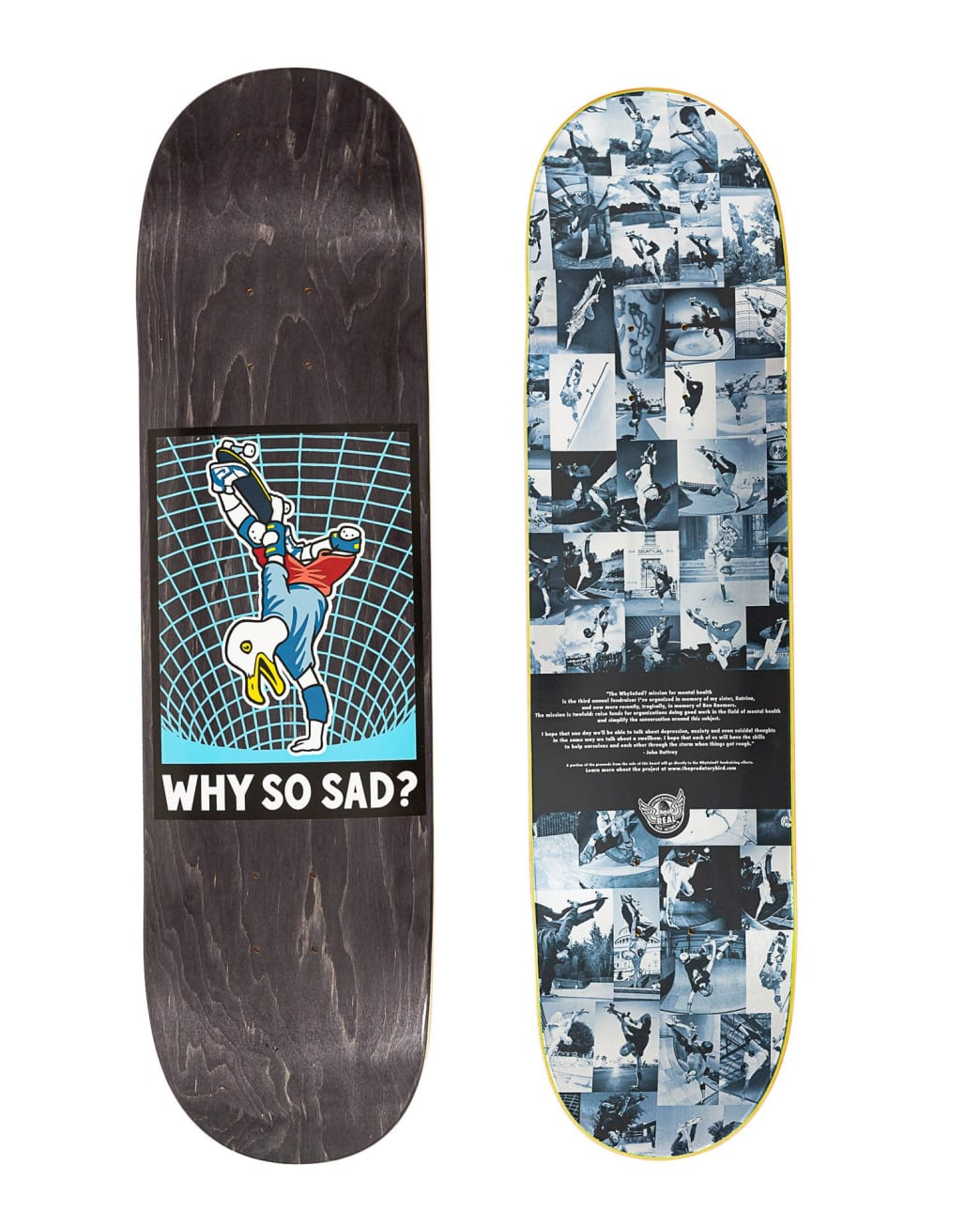 """Real Actions Realized Why So Sad Skateboard Deck - 8.25"""" 