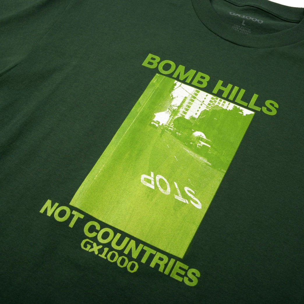 GX1000 Bomb Hills Not Countries T-Shirt - Forest | T-Shirt by GX1000 2