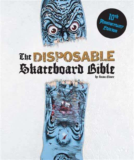 Disposable Skateboard Bible 10th Anniversary Edition Book   Book by Blue Tile Lounge 1