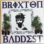 Brixton's Baddest Clothing