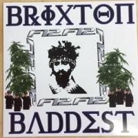 Brixton's Baddest