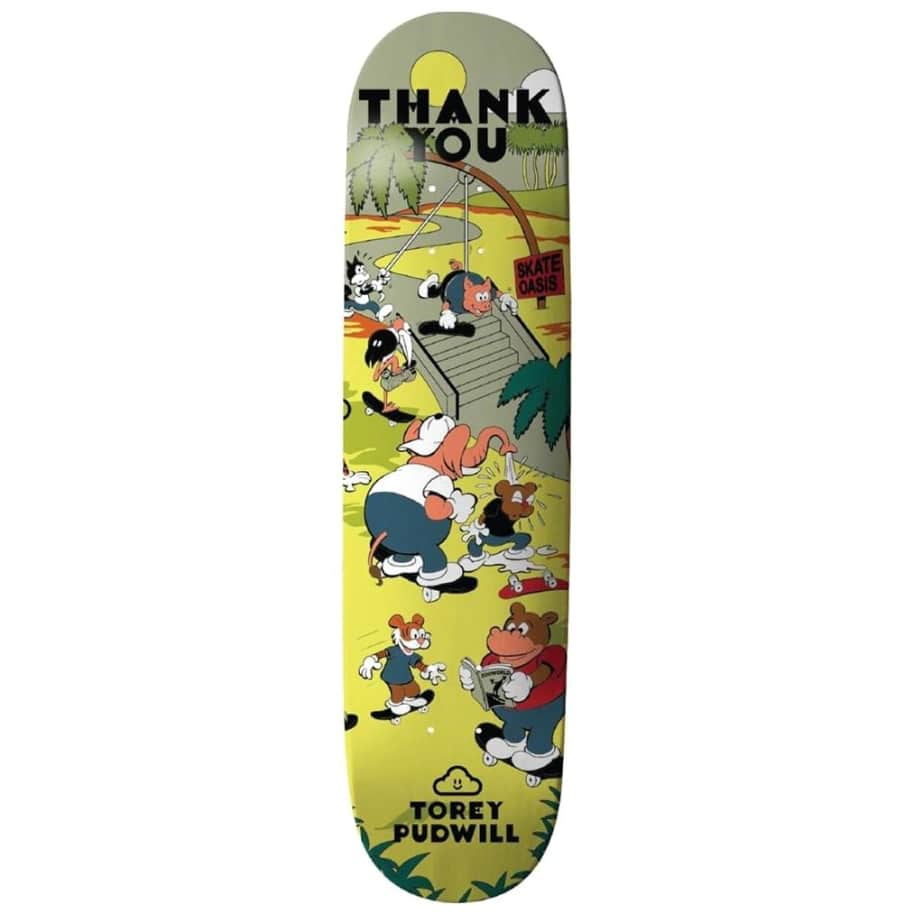 """Thank You Torey Pudwill Skate Oasis Skateboard Deck - 8"""" 