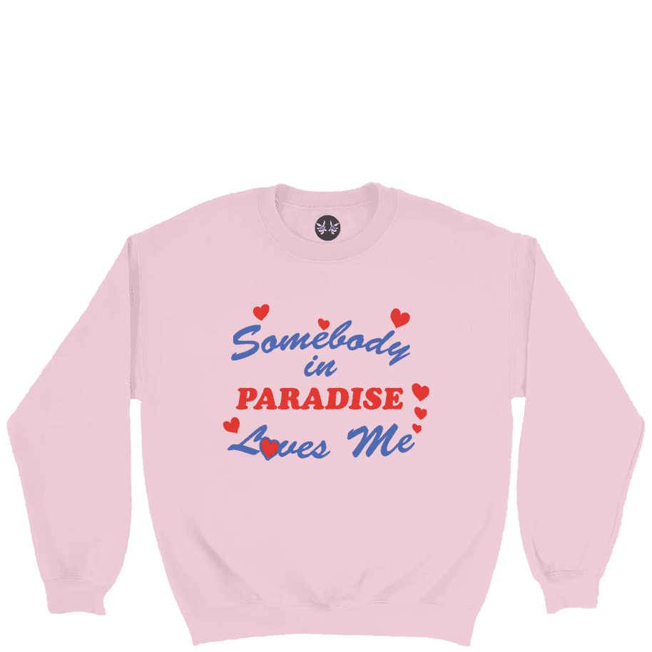 Paradise.NYC Somebody Loves Me Crew - Pink | Sweatshirt by Paradise.NYC 1