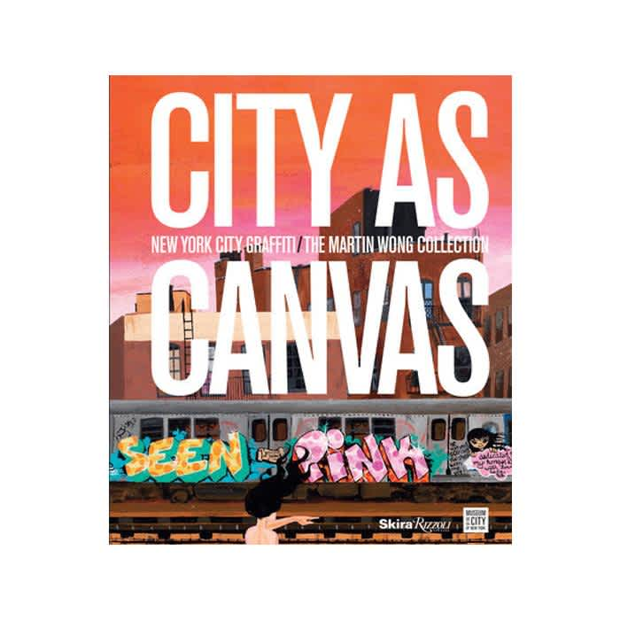 Rizzoli - City As Canvas   Book by Rizzoli 1