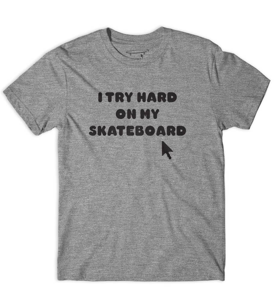 Crailtap Try Hard Motto Tee Grey   T-Shirt by Crailtap 1
