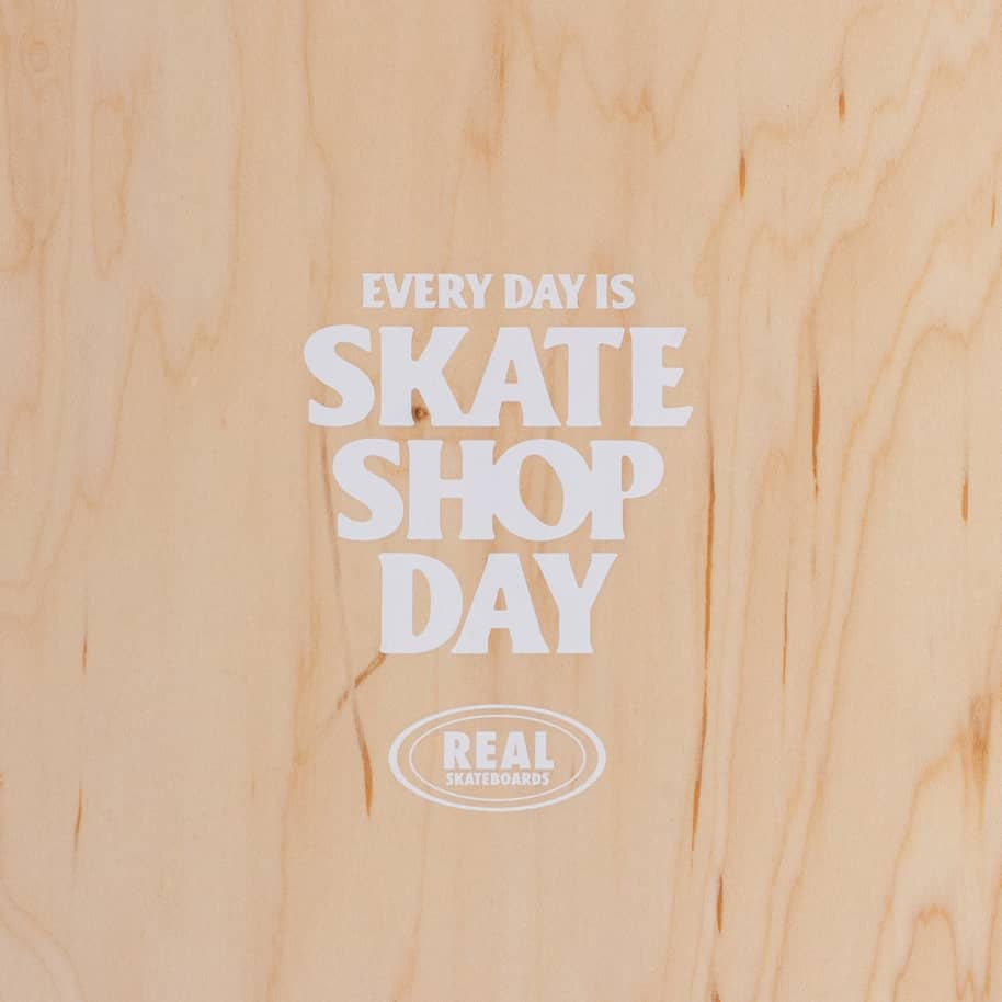Real Skateshop Day Skateboard Deck - 8.06"