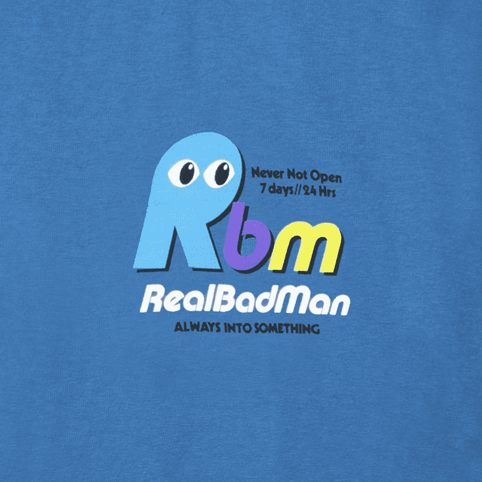 Real Bad Man Never Not Open T-Shirt - Blusey   T-Shirt by Real Bad Man 3