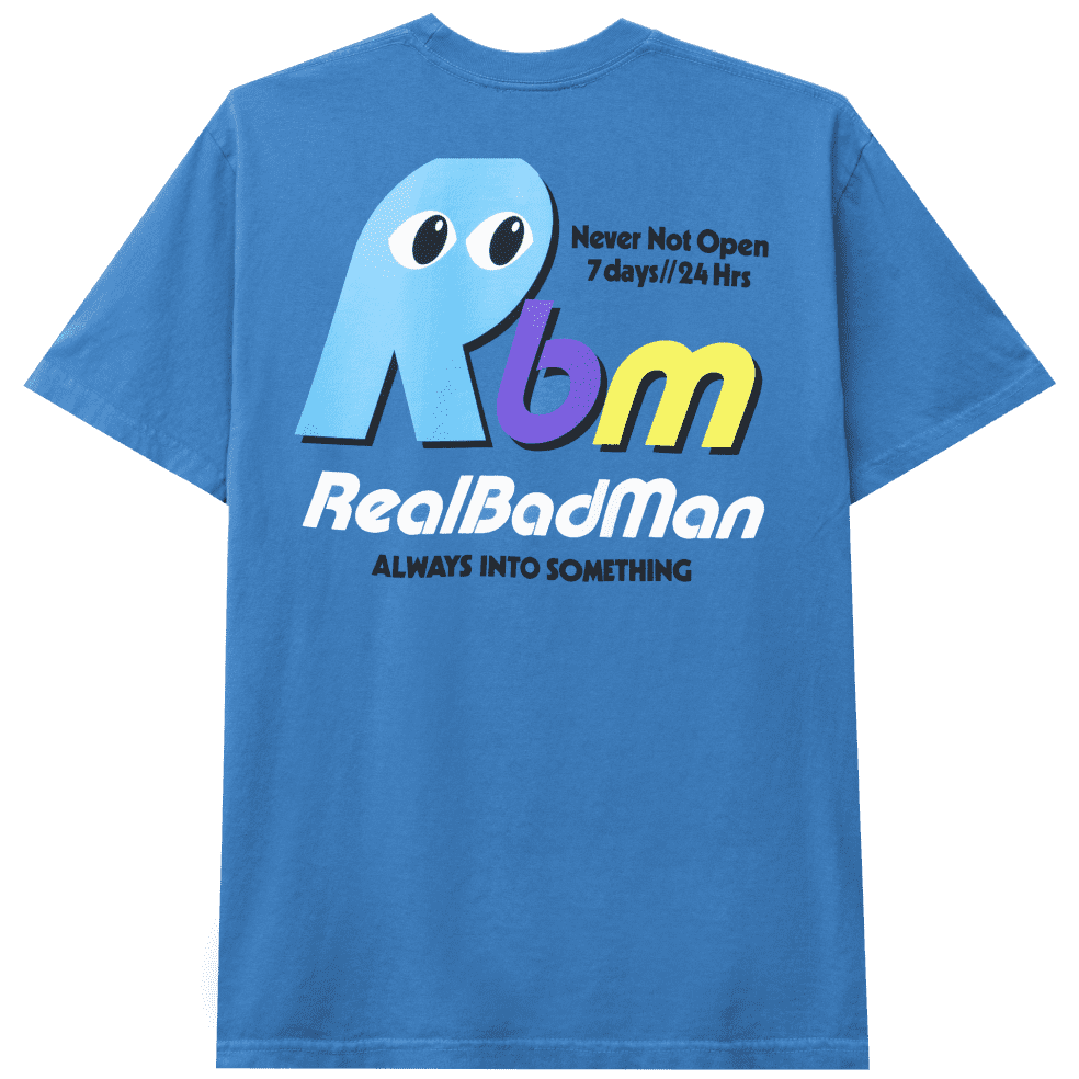 Real Bad Man Never Not Open T-Shirt - Blusey   T-Shirt by Real Bad Man 1