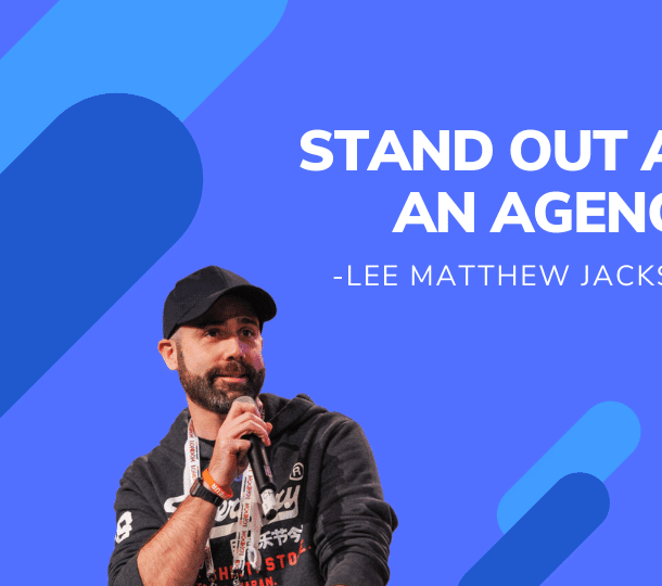 Lee| Stand Out As An Agency