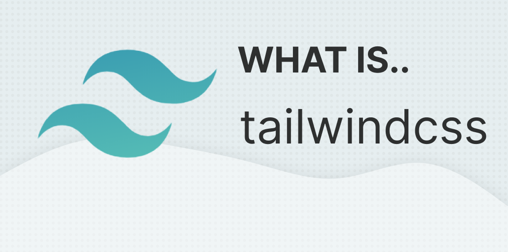 What is tailwindcss