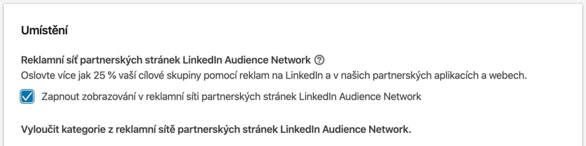 Osobně mám zkušenosti s Audience Network na LinkedIn platformě takové, že bych je raději nepoužíval. Výkonnost nebyla lepší, ba naopak. Každopádně nepopírám, že se nemůže nic časem měnit, a že se nemůže jednat o dobré umístění reklamy.