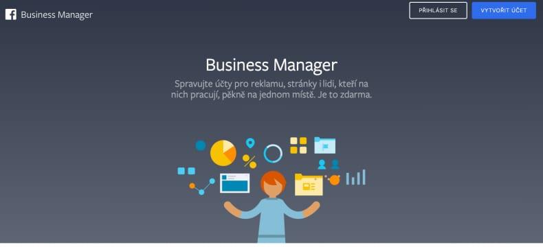 Facebook reklama začíná ve Facebook Business Manageru. V něm jste schopni vytvářet více reklamních účtů, více Facebook stránek, Instagram profilů. Jste schopni verifikovat doménu, ale také spravovat různé pixely a custom konverze.