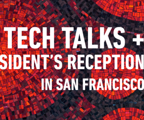 SFU Tech Talks + President's Alumni + Friends Reception