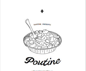 Poutine. A Montreal Inspired Pop-up. (San Francisco)