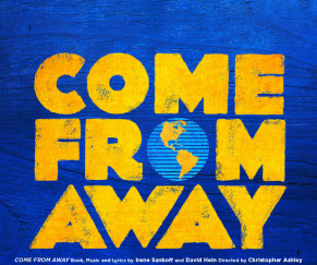 Come From Away (until Feb 3rd) - SHN Orpheum Theatre (San Francisco)