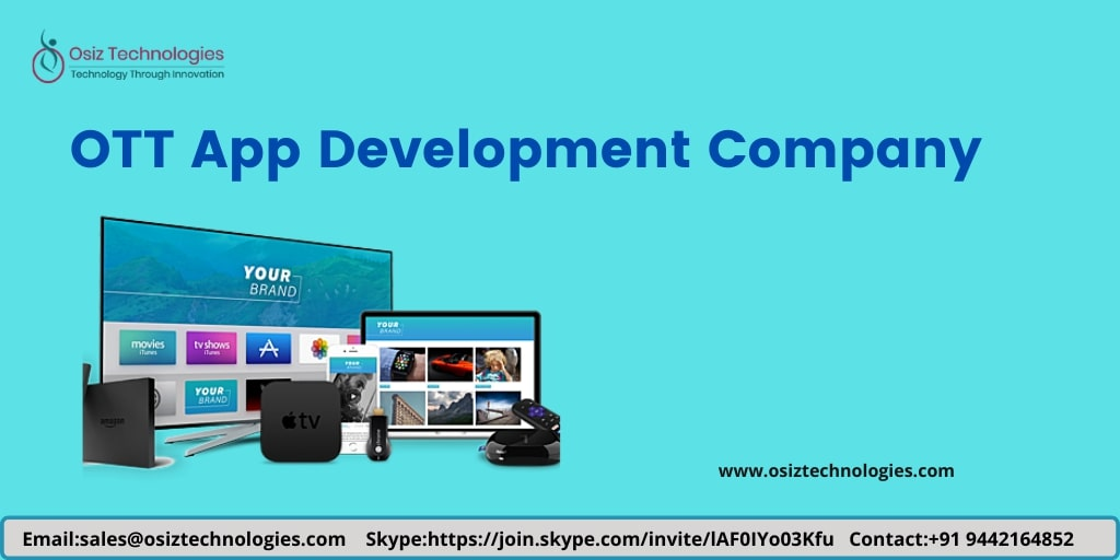 OTT App Development Company - Launch Your Own Video Streaming Platform