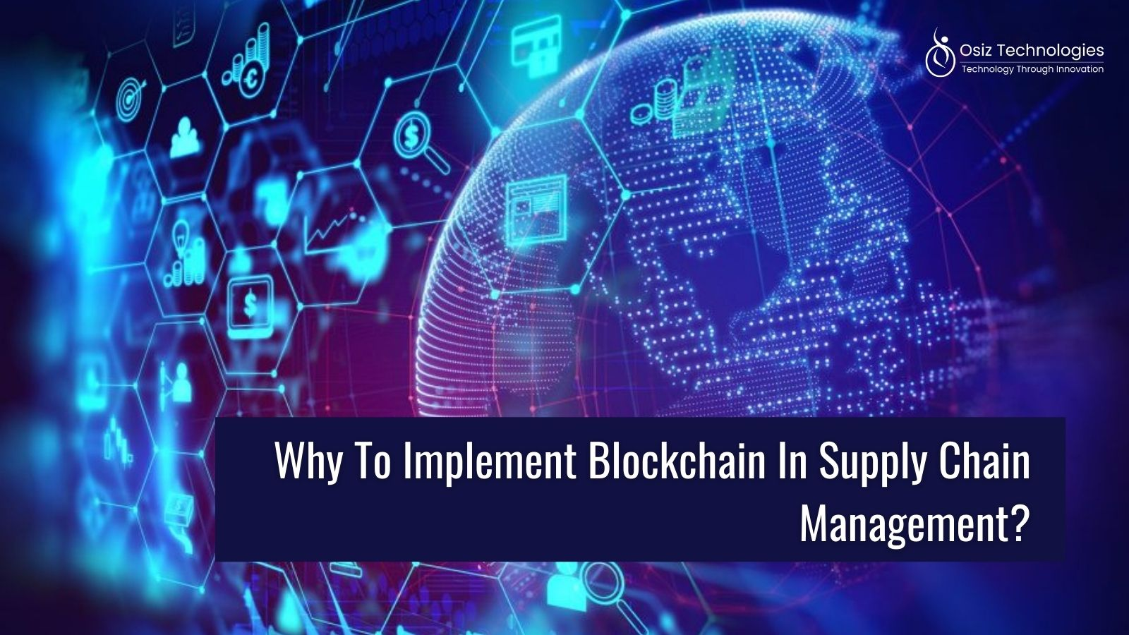Why to implement Blockchain in Supply Chain Management?