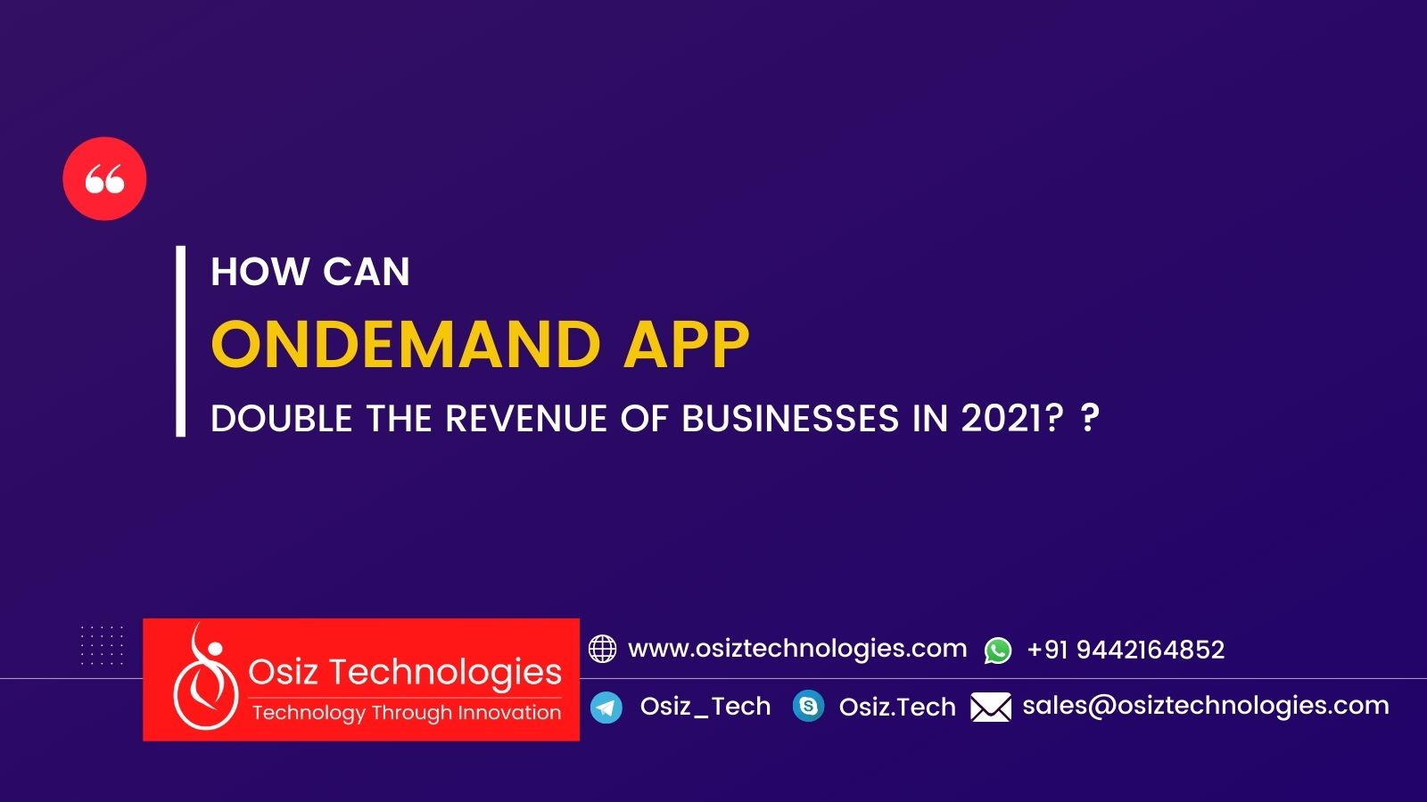 How can On-Demand Apps double the revenue of businesses in 2021?