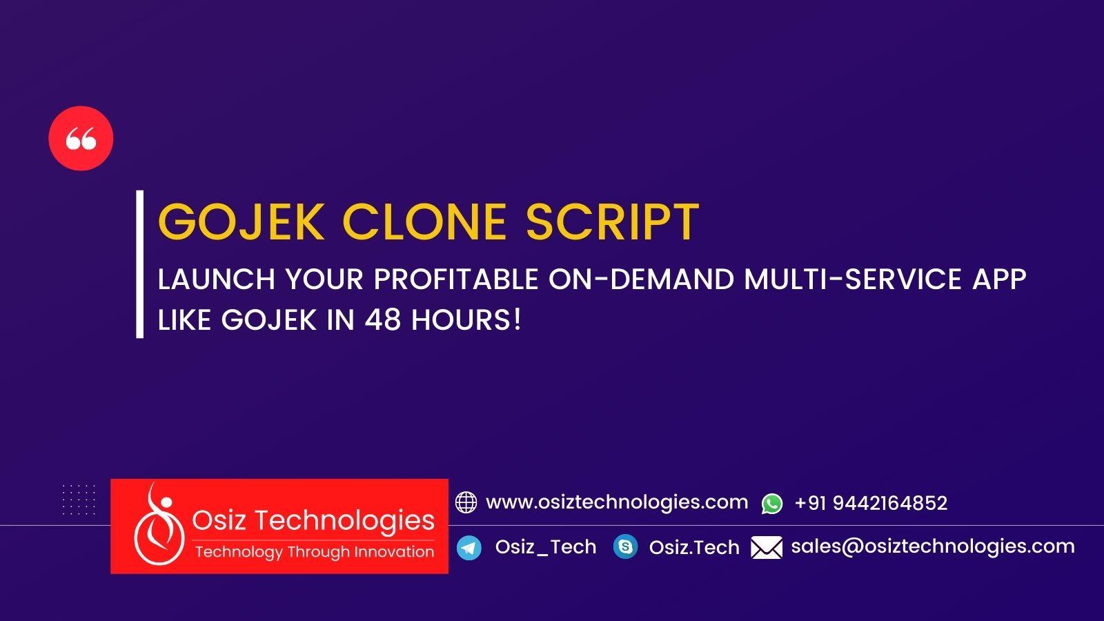 Gojek Clone Script - Launch Your Profitable On-Demand Multi-Service App Like Gojek in 48 Hours!