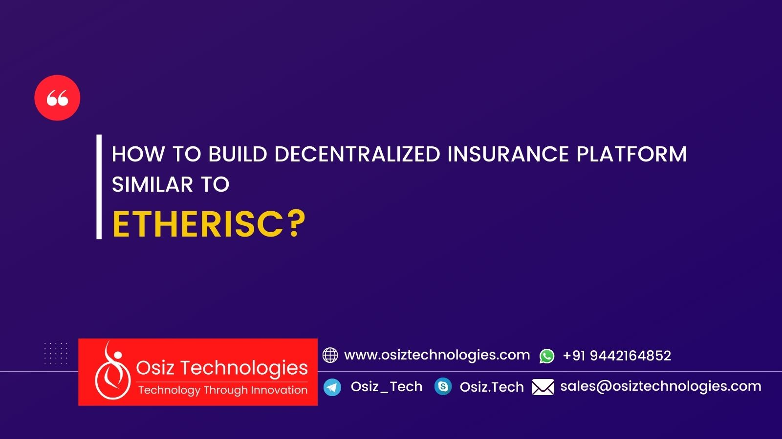 How to Build Decentralized Insurance Platform Similar to Etherisc?