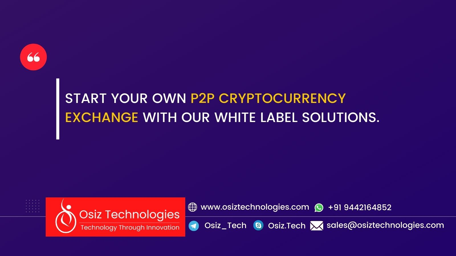 Start your own P2P cryptocurrency exchange platforms like Localbitcoins, Remitano, and Paxful with our white label solutions.