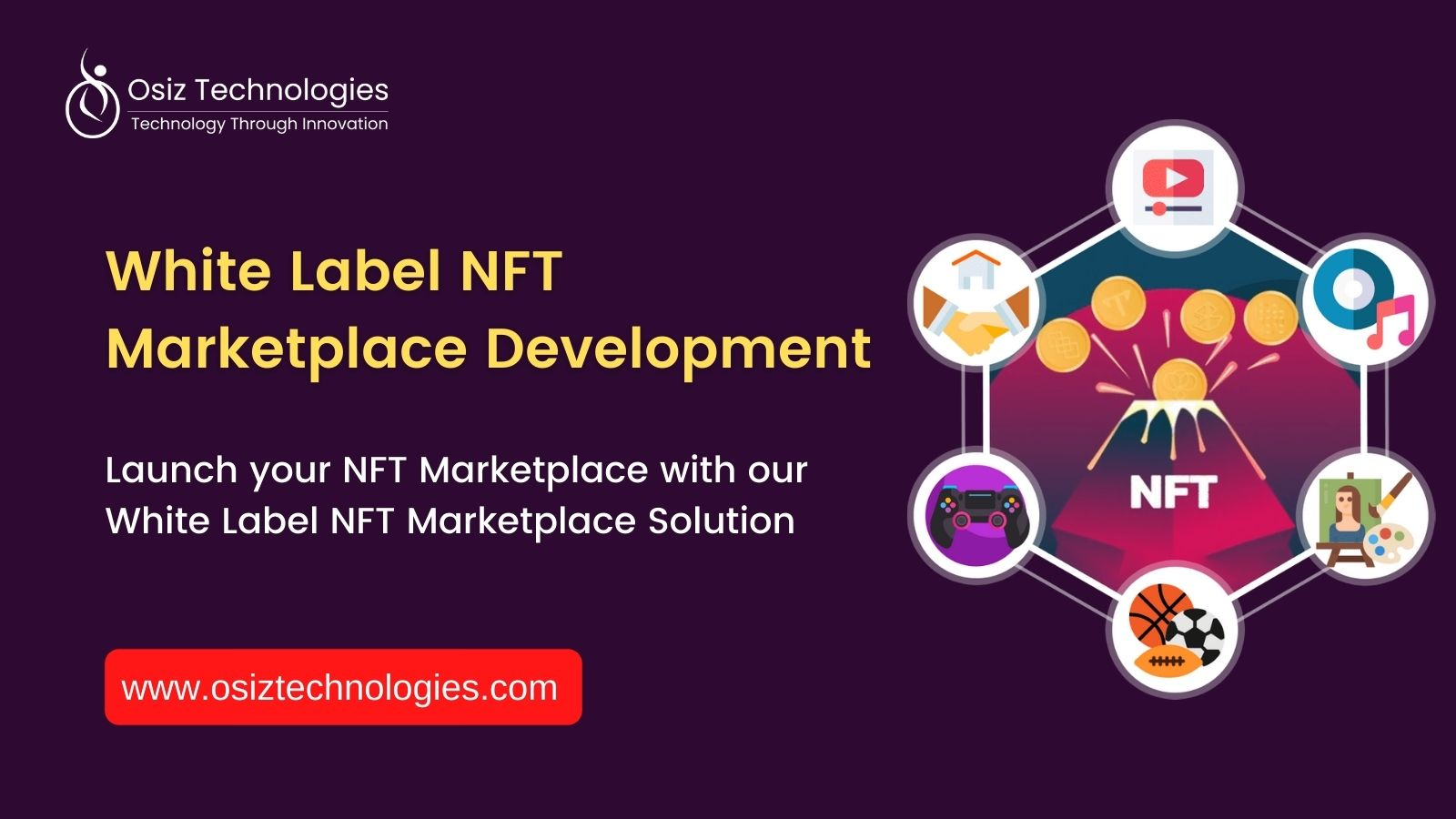 Launch Your Own Non-Fungible Token (NFT) Marketplace With Our Cost Effective White Label NFT Marketplace Development Services