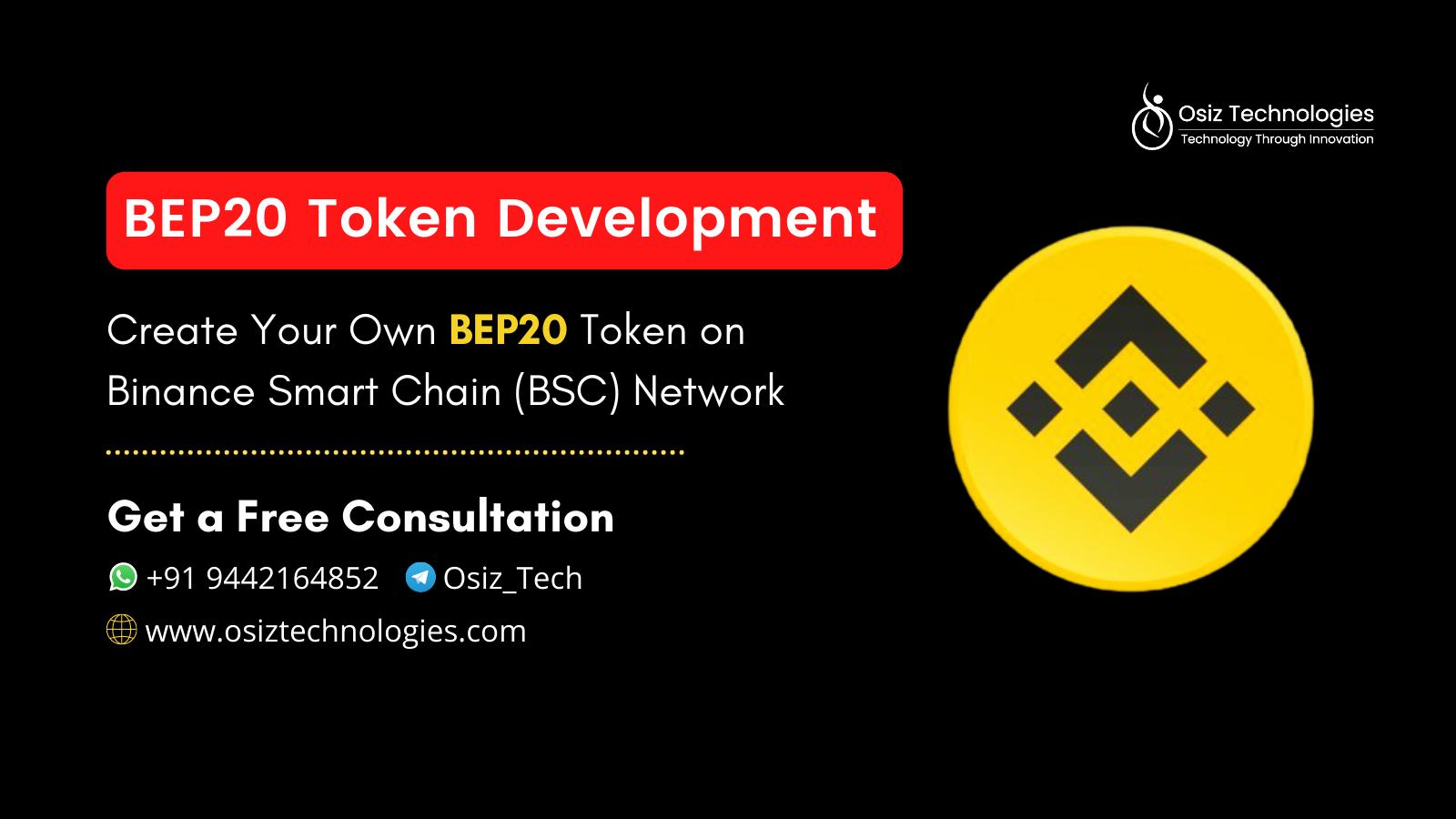 BEP20 Token Development Company - Create Your Own BEP20 Token  on Binance Smart Chain (BSC)