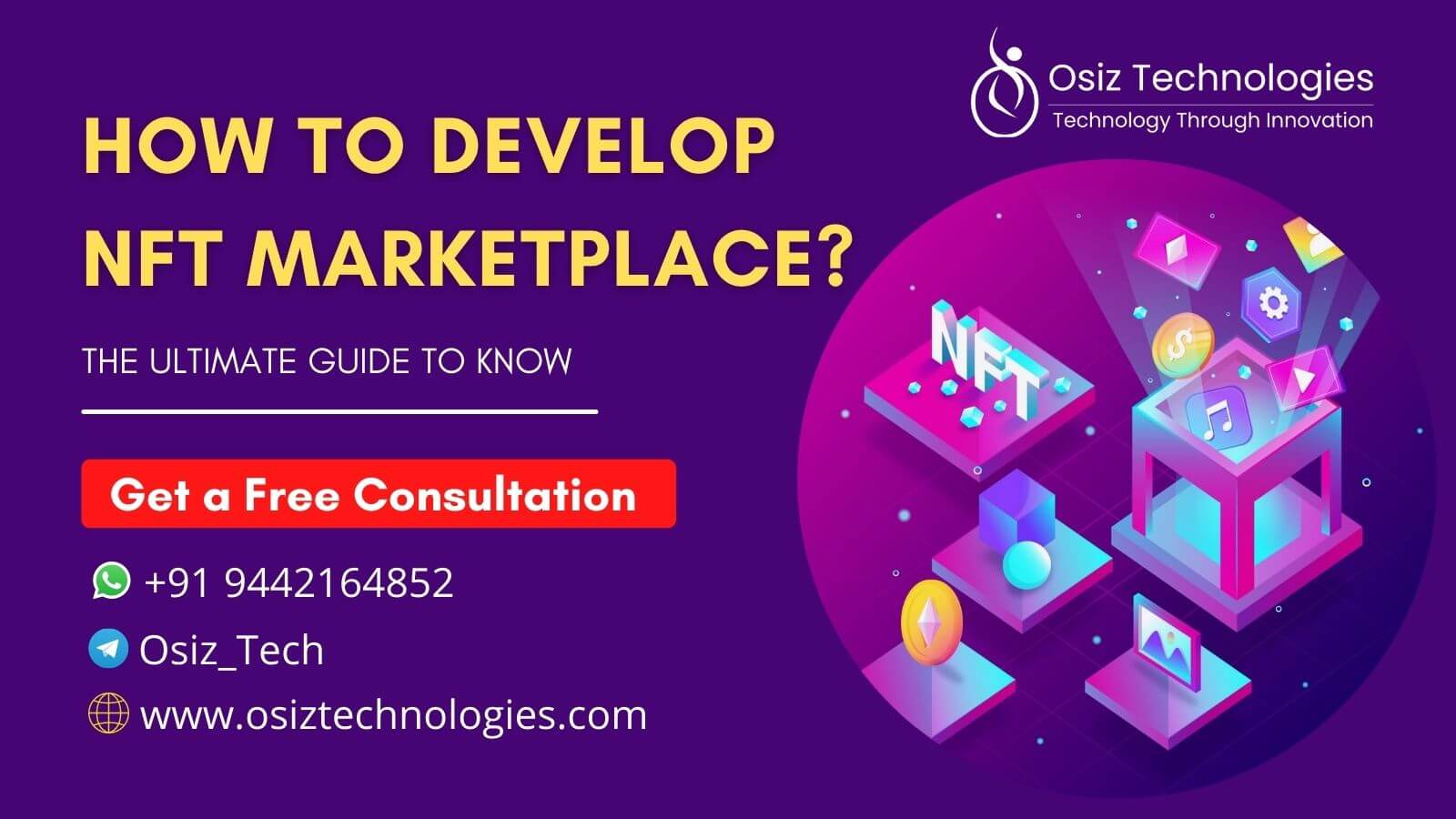 How to Develop an NFT Marketplace? - The Ultimate Guide 2021
