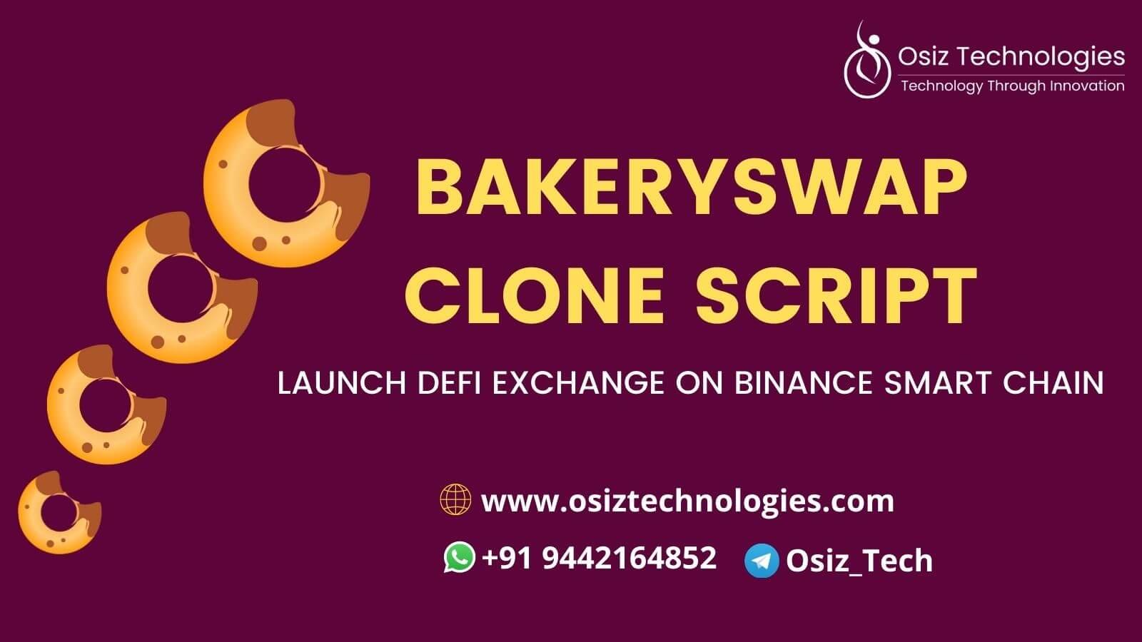 BakerySwap Clone Script - Start DeFi Exchange Platform on Binance Smart Chain