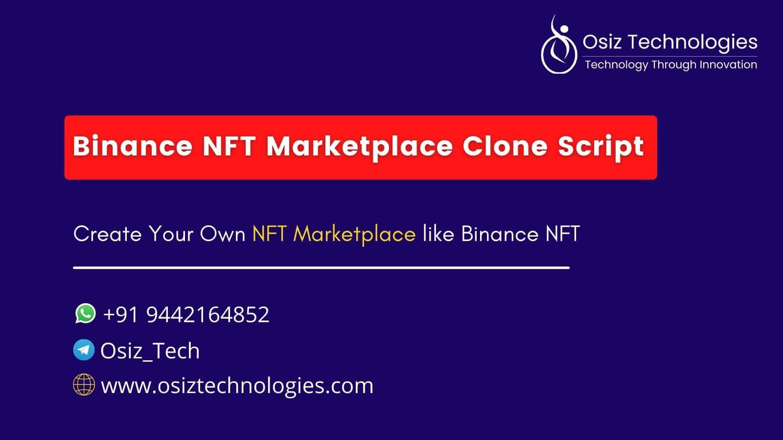 Binance NFT Marketplace Clone Script - To Launch an NFT Marketplace Like Binance NFT