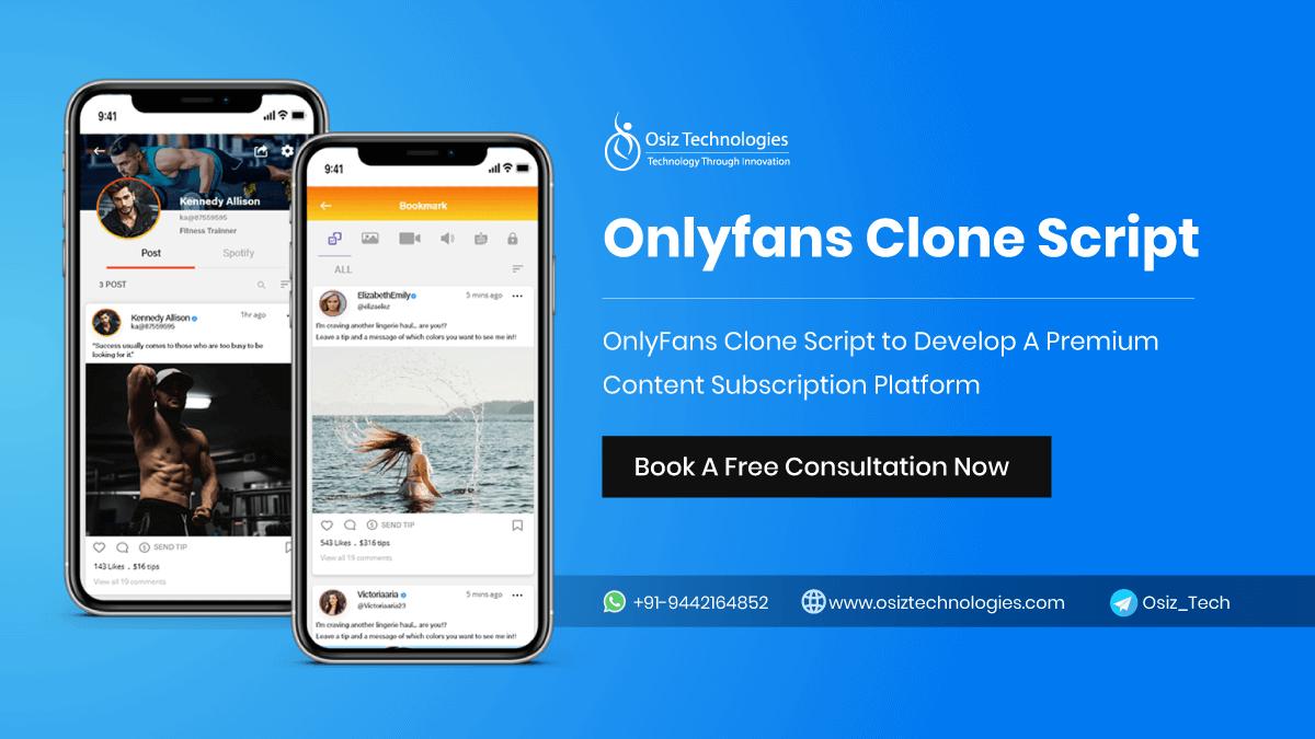 OnlyFans Clone Script To Develop A Premium Content Subscription Platform