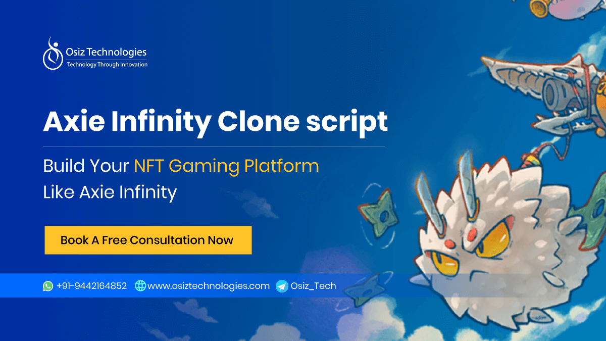 Acquire Our Axie Infinity Clone Script To Be Unicorn On Your Business!