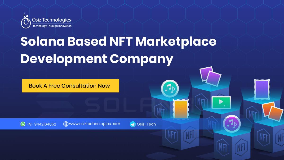 Solana Based NFT Marketplace Development Company