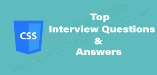 Top CSS Interview questions and answers