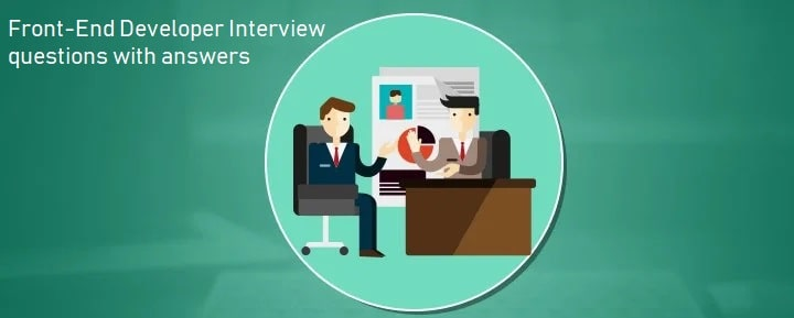 Top Front-End Developer Interview Questions and Answers