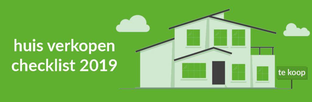 Huis verkopen checklist 2019