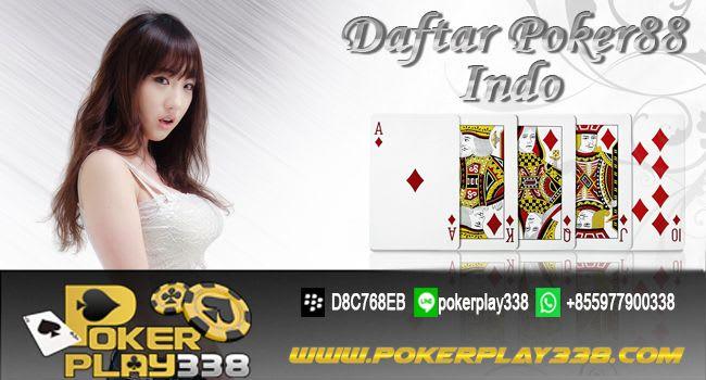 Daftar Poker88 Indo