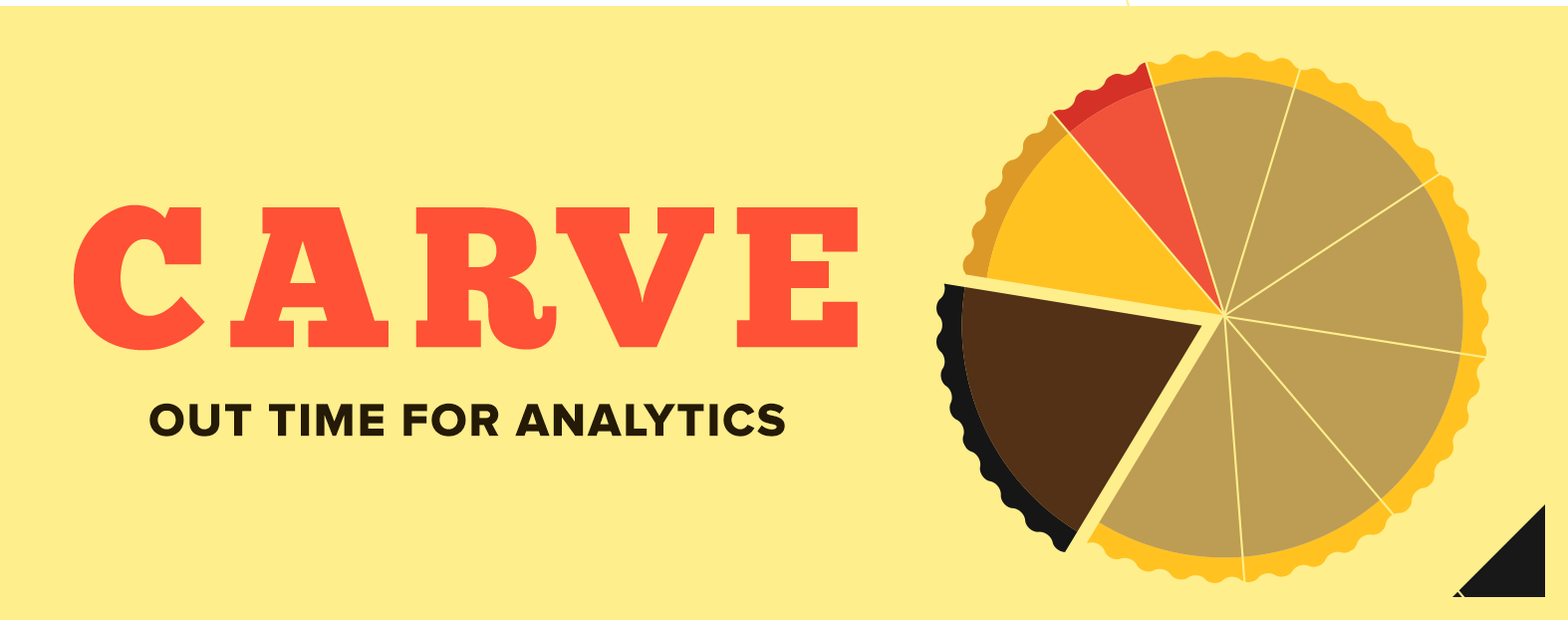Carve Out Time for Analytics