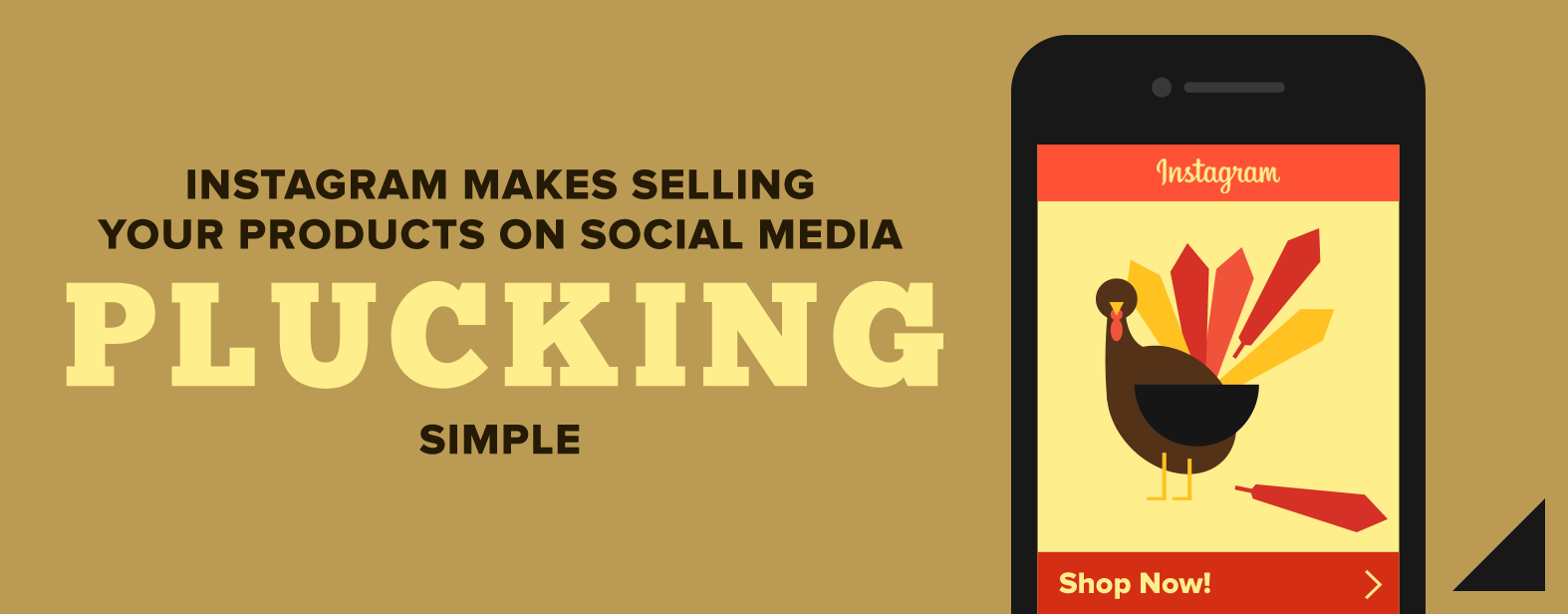 Instagram makes selling your products on social media plucking simple.