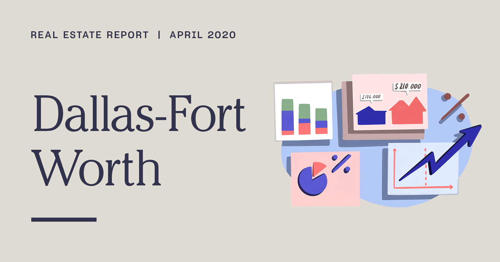Dallas-Fort Worth Real Estate Report | April 2020