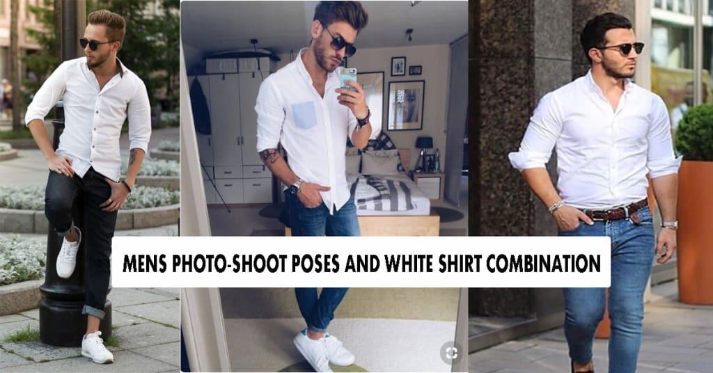 mens photoshoot poses white shirt combination