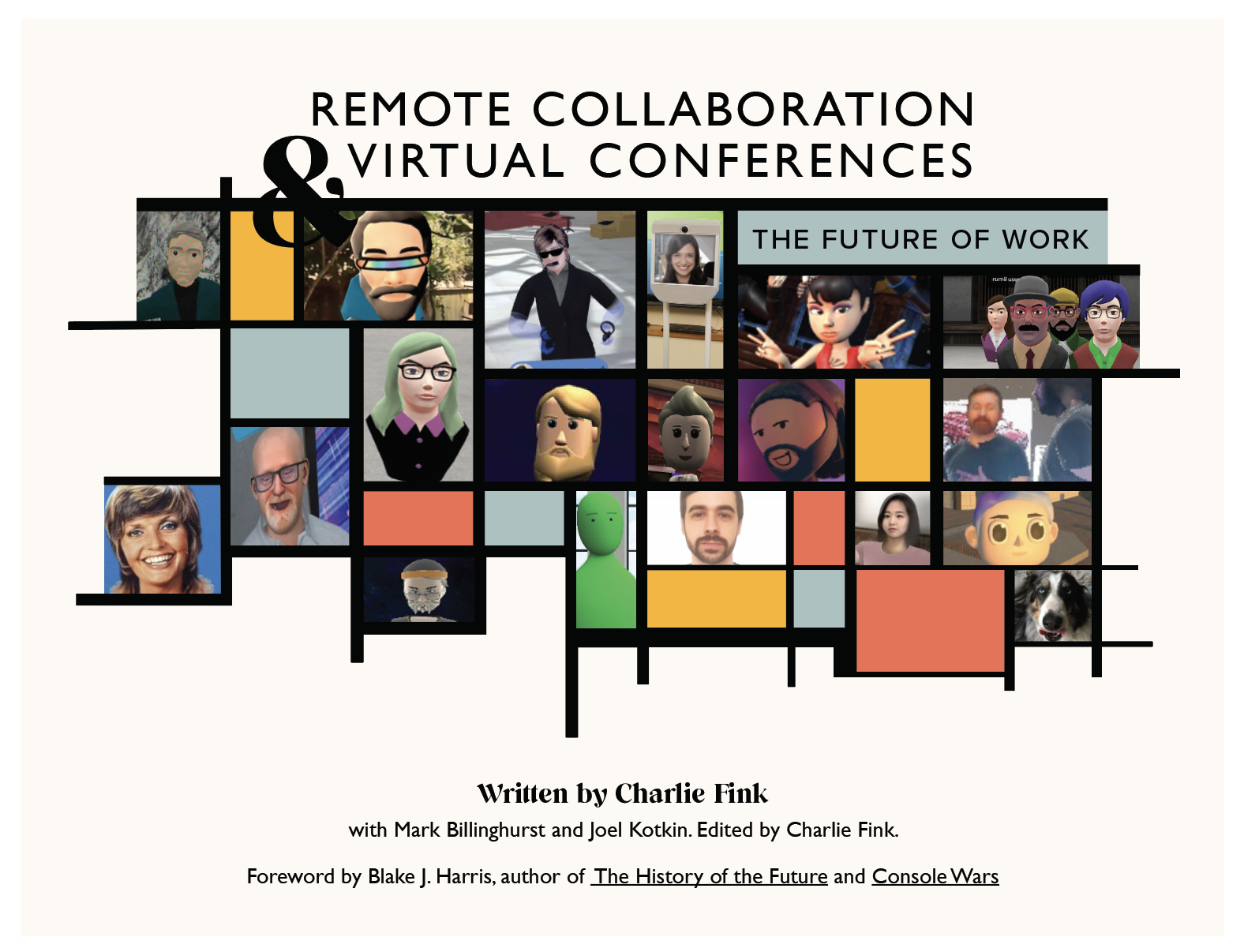Charlie Fink's new book, Remote Collaboration and Virtual Conferences, The Future of Work.